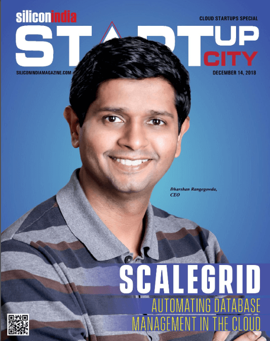 SiliconIndia Cover Story - ScaleGrid Automating Database Management In The Cloud